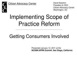 Implementing Scope of Practice Reform Getting Consumers Involved