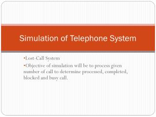 Simulation of Telephone System