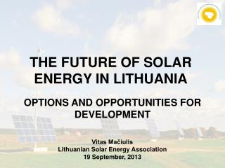 THE FUTURE OF SOLAR ENERGY IN LITHUANIA