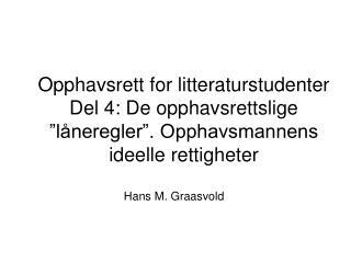 Hans M. Graasvold