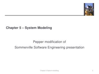 Chapter 5 – System Modeling