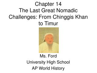 Chapter 14 The Last Great Nomadic Challenges: From Chinggis Khan to Timur