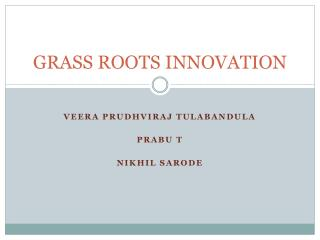 GRASS ROOTS INNOVATION