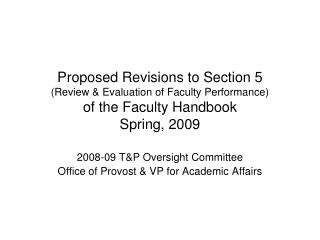 2008-09 T&P Oversight Committee Office of Provost & VP for Academic Affairs