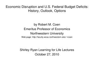 Economic Disruption and U.S. Federal Budget Deficits: History, Outlook, Options