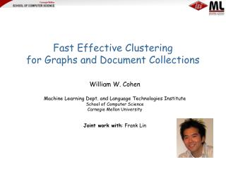 Fast Effective Clustering for Graphs and Document Collections
