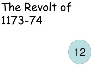 The Revolt of 1173-74