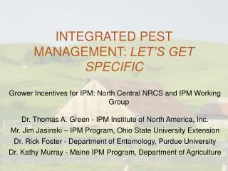 INTEGRATED PEST MANAGEMENT:  LET'S GET SPECIFIC