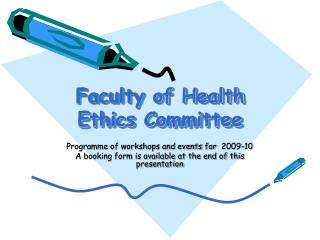 Faculty of Health Ethics Committee
