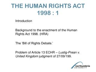THE HUMAN RIGHTS ACT 1998 : 1