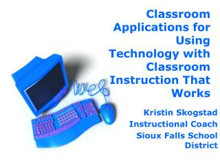 Classroom Applications for Using Technology with Classroom Instruction That Works