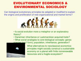 EVOLUTIONARY ECONOMICS & ENVIRONMENTAL SOCIOLOGY