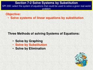 Objective:   Solve systems of linear equations by substitution