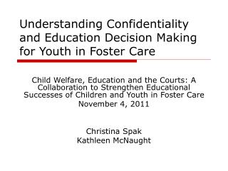 Understanding Confidentiality and Education Decision Making for Youth in Foster Care