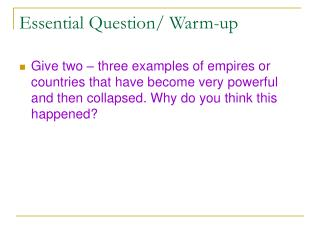 Essential Question/ Warm-up
