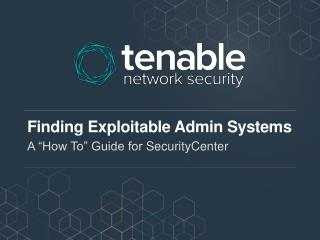 Finding Exploitable Admin Systems