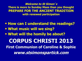 How can I understand the readings? What music will we sing? What will the homily be about?