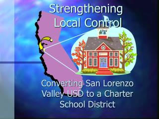 Strengthening  Local Control