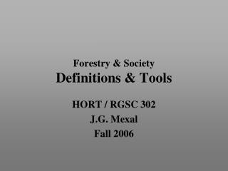 Forestry & Society Definitions & Tools