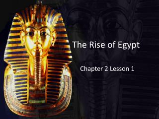 The Rise of Egypt