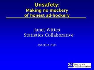 Unsafety: Making no mockery of honest ad-hockery