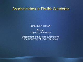 Accelerometers on Flexible Substrates