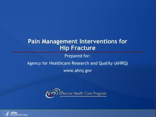 Pain Management Interventions for Hip Fracture