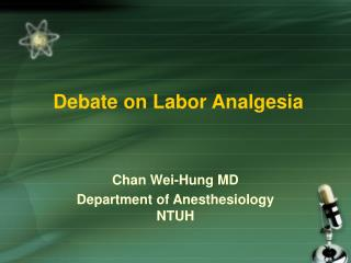 Debate on Labor Analgesia