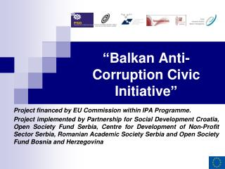 """ Balkan Anti-Corruption Civic Initiative """