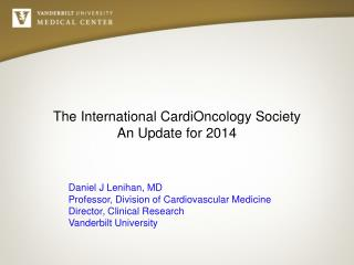 The International  CardiOncology  Society An Update for 2014