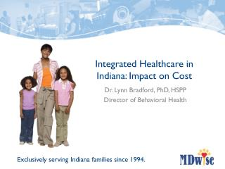 Integrated Healthcare in Indiana: Impact on Cost