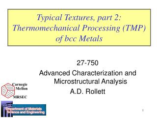 Typical Textures, part 2: Thermomechanical Processing (TMP) of bcc Metals