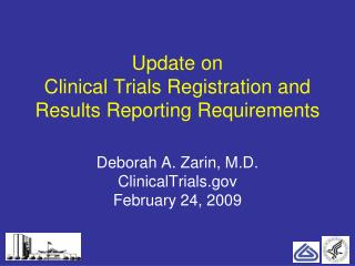 Update on  Clinical Trials Registration and Results Reporting Requirements