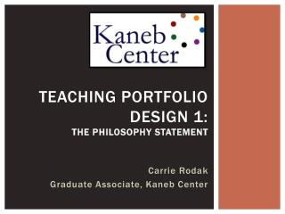 Teaching Portfolio Design 1:  The philosophy Statement