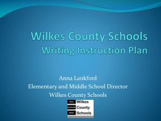 Wilkes County Schools Writing Instruction Plan
