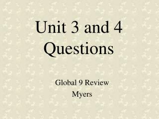 Unit 3 and 4 Questions