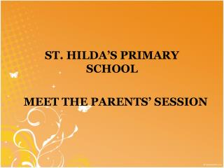 ST. HILDA'S PRIMARY SCHOOL