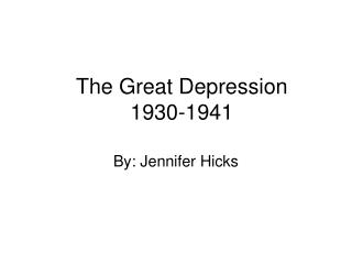 The Great Depression 1930-1941