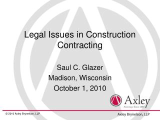 Legal Issues in Construction Contracting