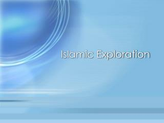 Islamic Exploration