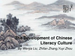 The Development of Chinese Literacy Culture