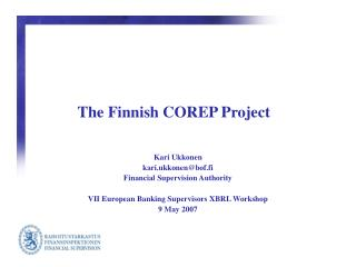 The Finnish COREP Project