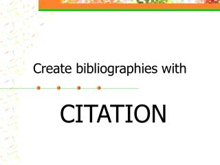 Create bibliographies with