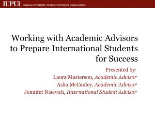 Working with Academic Advisors to Prepare International Students for Success