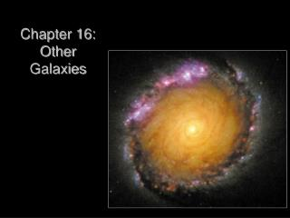 Chapter 16:  Other Galaxies