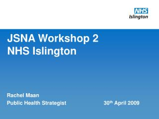 JSNA Workshop 2 NHS Islington