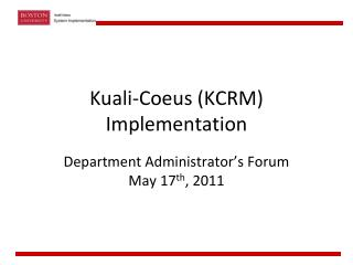 Kuali-Coeus KCRM Implementation