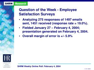 Question of the Week - Employee Satisfaction Surveys