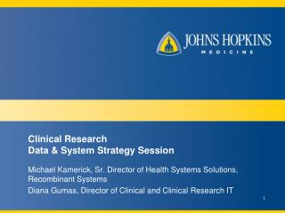 Clinical Research  Data & System Strategy Session