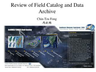Review of Field Catalog and Data Archive